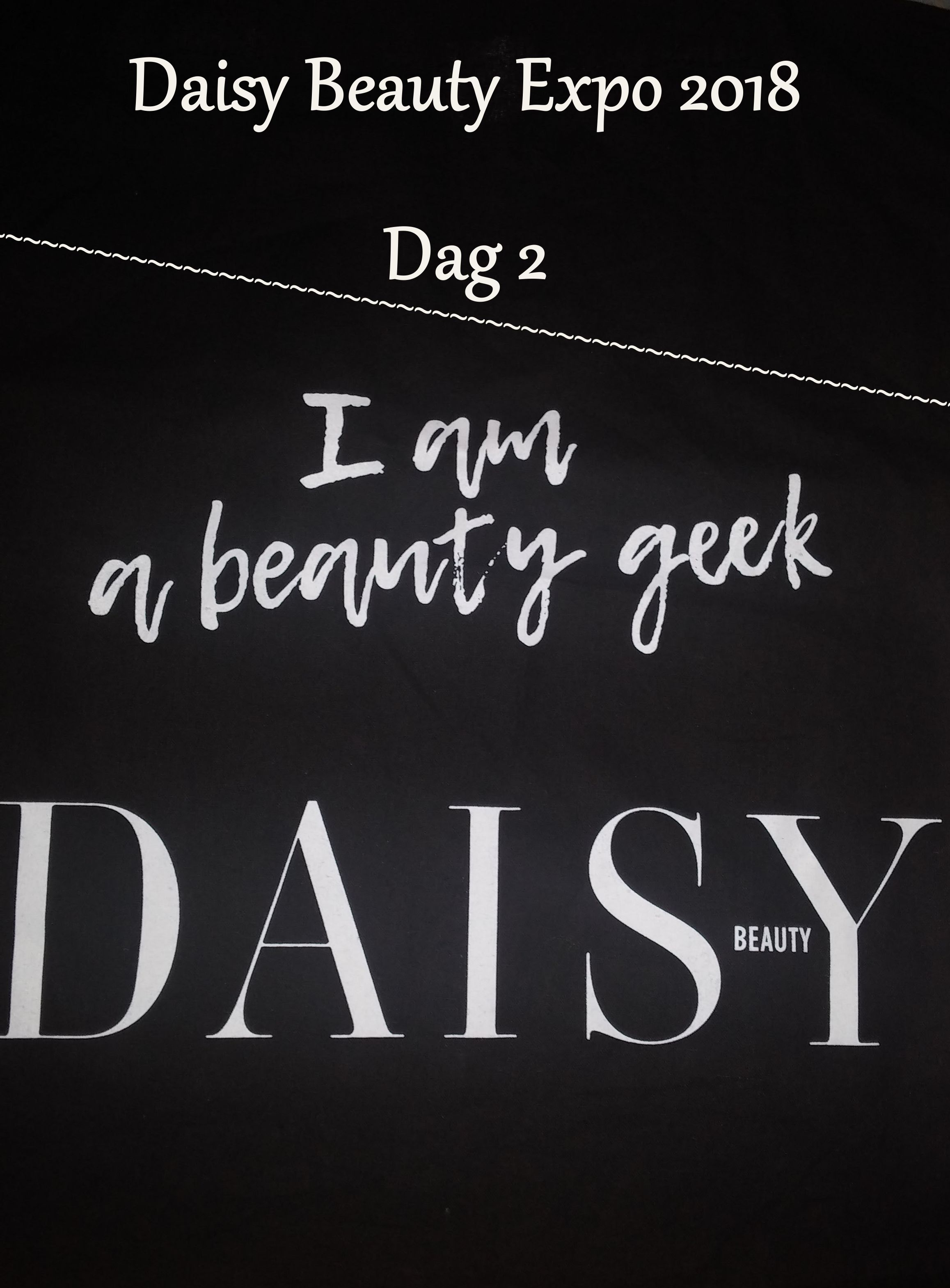 Daisy Beauty Expo 2018 Dag 2.