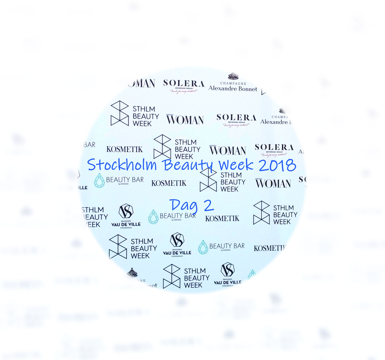 StockholmBeautyWeek 2018 Dag 2